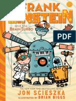 Scieszka, Jon - [Frank Einstein 3] - Frank Einstein and the BrainTurbo (2015, Abrams, 9781419716430,9781613128299)
