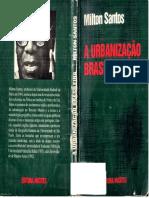SANTOS, Milton - A Urbanização Brasileira.pdf