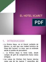 El Hotel Xcaret