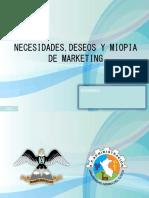 Necesidades, Deseos y Miopia de Mercados ppt.2018