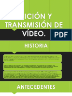 Edición y Transmisión de Vídeo