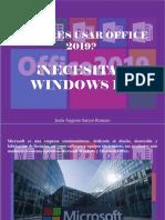 Jesús Augusto Sarcos Romero - ¿Quieres Usar Office 2019?, ¡Necesitas Windows 10!