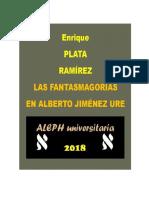 Las Fantasmagorías en Alberto Jiménez Ure (Revisada, 2018)