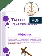 Tallercuaresma Pascua 120125183523 Phpapp01