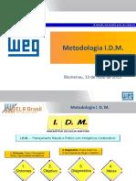 3 - Metodologia Idm - Engenharia Weg