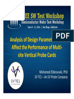 Analysis of Design Parameters That Affect the Performance of Multi‐Site Vertical Probe Cards 2014