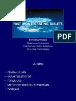 1. Fast Disintegrating Tablets