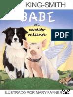 Babe, El Cerdito Valiente - Dick King-Smith