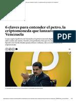 6 Claves Para Entender El Petro, La Criptomoneda Que Lanzaron en Venezuela
