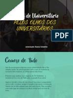 UNiversidade pelos universitários