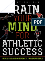 Jim Taylor-Train Your Mind for Athletic Success _ Mental Preparation to to Achieve Your Sports Goals-Rowman & Littlefield (2017)