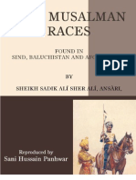 A SHORT SKETCH, HISTORICAL AND TRADITIONAL OF THE MUSALMAN RACES FOUND IN SINDH, BALUCHISTAN AND AFGHANISTAN