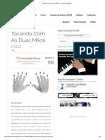 Tocando Com as Duas Mãos - ClaudioLuizMusic