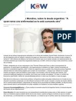 La Economista Diana Mondino Sobre La Deuda Argentina. a Quien Tenia Una Enfermedad Se Le Esta Sumando Otra