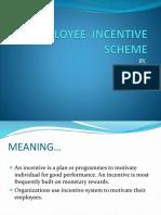 Employee Incentive Scheme
