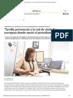 _Sevilla Perteneció a La Red de Ciudades Europeas Donde Nació El Periodismo