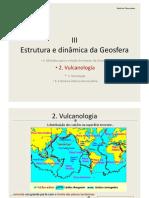 1 Vulcanismo Estrutura e Dinc3a2mica Da Geosfera