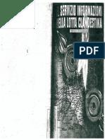 Il Servizio Informazioni Nella Lotta Clandestina. Gruppo Montezemolo
