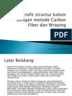 PPT Retrofit Structur Kolom Dengan Metode Carbon Fiber Dan Wraping