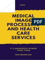 Medical Image Processing and Health Care Services, First Edition, 2018, InTech
