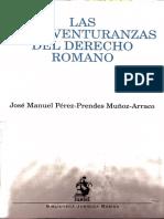 Las Bienaventuranzas Del Derecho Romano (José Manuel Pérez-Prendes Muñóz-Arraco)