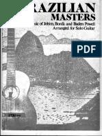 Brazilian Masters the Music, Jobim Bonfa and Baden Powell Arranged for Solo Guitar Guitar Scores TRO Hollis Music Inc PDF