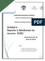 Reporte 2 Monitorear Los Recursos SGBD