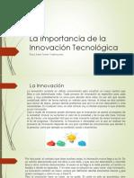 La Importancia de La Innovación Tecnológica Power