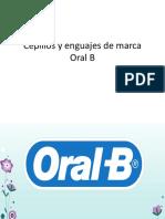 Cepillos y Pastas de Marca Oral B en México