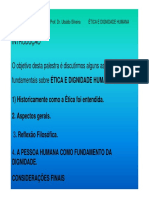 Ética e Dignidade Humana Prof.dr . Ubaldo Silveira