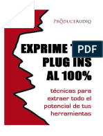 Guía Para Exprimir Tus Plugins [ProduceAudio.net]