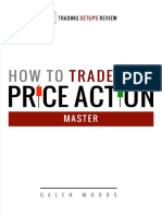 How to Trade With Price Action Master Woods 2014