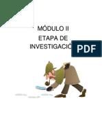 Módulo II Etapa de Investigación
