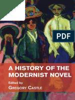 History of the Modernist Novel, A - Gregory Castle