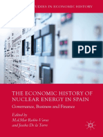 (Palgrave Studies in Economic History) M.d.Mar Rubio-Varas, Joseba De la Torre (eds.)-The Economic History of Nuclear Energy in Spain_ Governance, Business and Finance-Palgrave Macmillan (2017).pdf