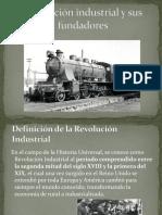 Revolución Industrial y Sus Fundadores