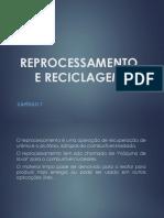 C+¦pia de REPROCESSAMENTO E RECICLAGEM