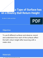 the effect a type of surface has on a bouncy balls return height slideshow  1