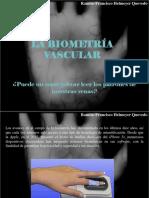 Ramiro Francisco Helmeyer Quevedo - La Biometría Vascular, Puede UnSmartphoneLeer Los Patrones de Nuestras Venas
