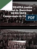 Jesús Sarcos - BARCELONA Contra Español de Barcelona 10-02-1932, Campeonato de Cataluña