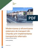 Modernizarea și eficientizarea sistemului de transport din Chișinău prin implementarea transportului alternativ