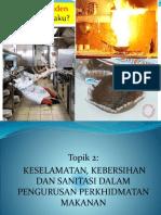 Topik 2 Keselamatan, Kebersihan Dan Sanitasi
