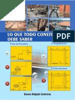 Genaro Delgado... Lo Que Todo Constructor Debe Saber