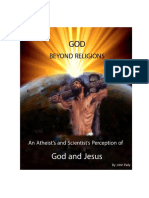 GOD Beyond Religion - An Atheist's and Scientist's Perception of God and Jesus