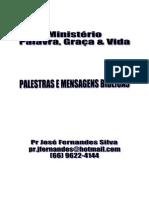 Coletânia de Palestras e Sermões - Pr José Fernandes Silva