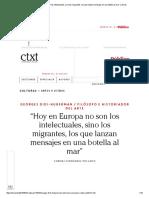 """""""Hoy en Europa No Son Los Intelectuales, Sino Los Migrantes, Los Que Lanzan Mensajes en Una Botella Al Mar"""" _ Ctxt"""