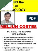 MELJUN CORTES  Research Designing RESEARCH Methodology