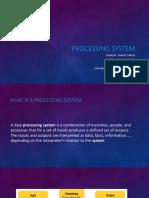 Processing System