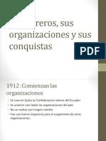 Los Obreros, Sus Organizaciones y Sus Conquistas