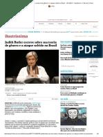 Judith Butler Escreve Sobre Sua Teoria de Gênero e o Ataque Sofrido No Brasil - 19-11-2017 - Ilustríssima - Folha de S